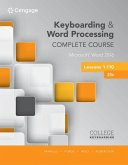 Keyboarding and Word Processing Complete Course Lessons 1-110: Microsoft Word 2016