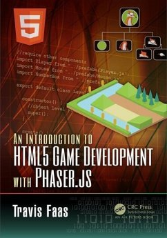 An Introduction to HTML5 Game Development with Phaser.JS - Faas, Travis