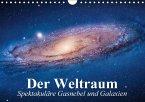 Der Weltraum. Spektakuläre Gasnebel und Galaxien (Wandkalender 2017 DIN A4 quer)