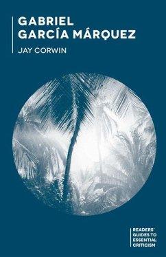 Gabriel García Márquez - Corwin, Jay