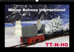 Kleine Bahnen international, TT-N-H0 (Wandkalender 2017 DIN A3 quer)