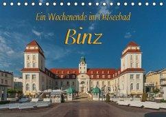 Ein Wochenende im Ostseebad Binz (Tischkalender 2017 DIN A5 quer)