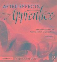 After Effects Apprentice: Real-World Skills for...