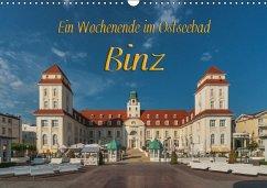Ein Wochenende im Ostseebad Binz (Wandkalender 2017 DIN A3 quer)