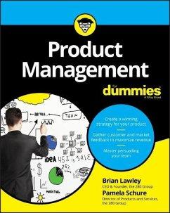 Product Management For Dummies - Lawley, Brian; Schure, Pamela