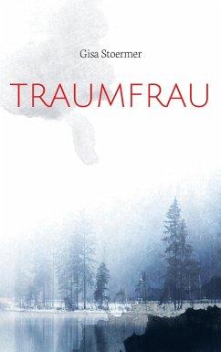 Traumfrau - Stoermer, Gisa