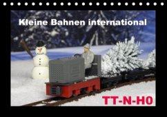 Kleine Bahnen international, TT-N-H0 (Tischkalender 2017 DIN A5 quer)