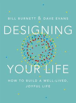 Designing Your Life - Burnett, Bill; Evans, Dave