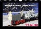 Kleine Bahnen international, TT-N-H0 (Wandkalender 2017 DIN A4 quer)