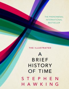 The Illustrated Brief History of Time - Hawking, Stephen (University of Cambridge)