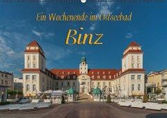 Ein Wochenende im Ostseebad Binz (Wandkalender 2017 DIN A2 quer)