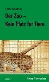 Der Zoo - Kein Platz für Tiere (eBook, ePUB)