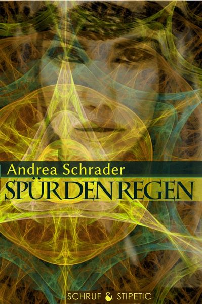 Spür den Regen (eBook, ePUB) - Schrader, Andrea