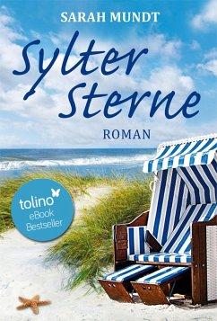 Sylter Sterne / Sylt-Trilogie Bd.2 (eBook, ePUB) - Mundt, Sarah