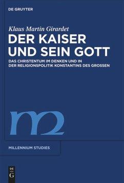 Der Kaiser und sein Gott - Girardet, Klaus M.