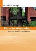 Reise in Westpolen