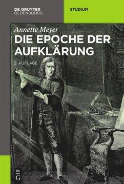 Die Epoche der Aufklärung - Meyer, Annette