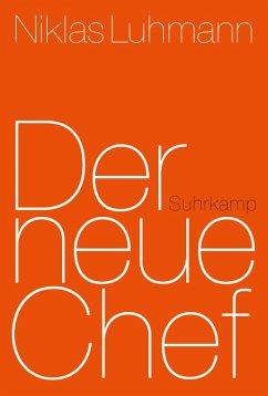 Der neue Chef (eBook, ePUB) - Luhmann, Niklas