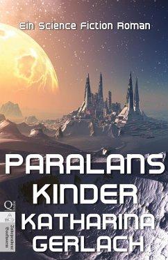 Paralans Kinder (eBook, ePUB) - Gerlach, Katharina