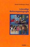 Lebendige Reformpädagogik (eBook, ePUB)