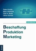 Beschaffung, Produktion, Marketing (eBook, ePUB)