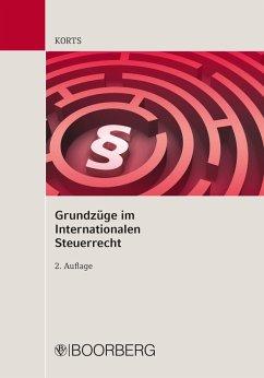 Grundzüge im internationalen Steuerrecht (eBook, PDF) - Korts, Sebastian