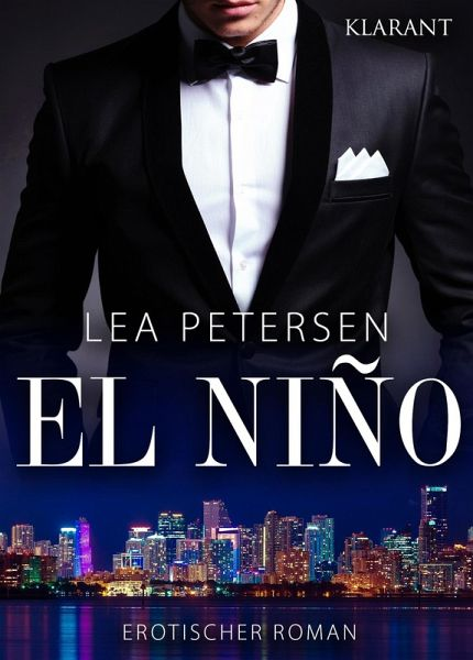 El Nino. Erotischer Roman (eBook, ePUB) - Petersen, Lea