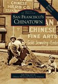 San Francisco's Chinatown: A Revised Edition