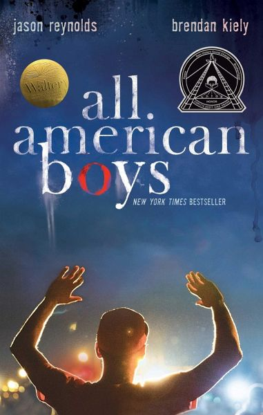 All American Boys von Jason Reynolds; Brendan Kiely