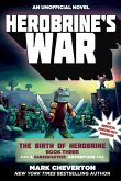 Herobrine's War: The Birth of Herobrine Book Three: A Gameknight999 Adventure: An Unofficial Minecraftera's Adventure