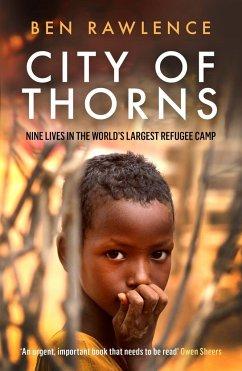 City of Thorns - Rawlence, Ben