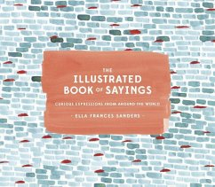 The Illustrated Book of Sayings - Sanders, Ella Frances