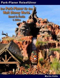 Der Park-Planer für das Walt Disney World Resor...