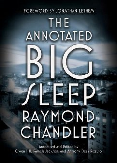 The Annotated Big Sleep - Chandler, Raymond; Hill, Owen