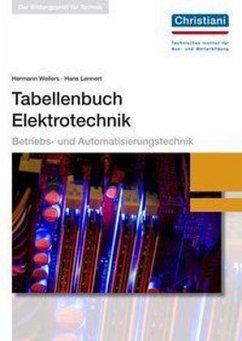 Tabellenbuch Elektrotechnik - Wellers, Hermann; Lennert, Hans