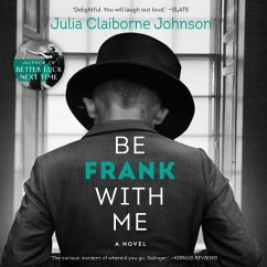 Be Frank with Me - Johnson, Julia Claiborne