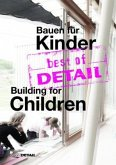 best of DETAIL Bauen für Kinder/Building for Children