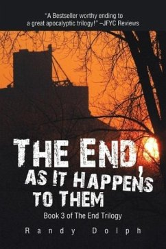 The End, as It Happens to Them - Dolph, Randy