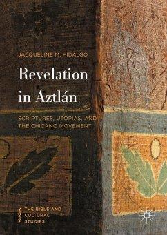 Revelation in Aztlán - Hidalgo, Jacqueline M.
