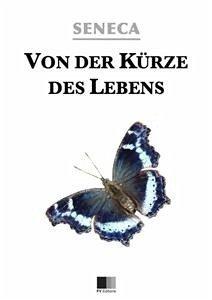 Von der Kürze des Lebens (eBook, ePUB) - Seneca