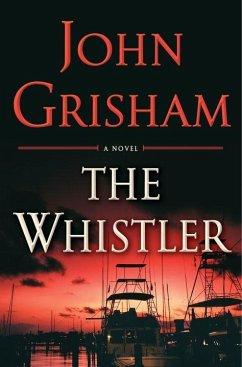 The Whistler - Grisham, John