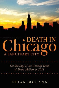 Death in Chicago A Sanctuary City