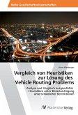 Vergleich von Heuristiken zur Lösung des Vehicle Routing Problems