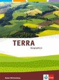 TERRA Geographie für Baden-Württemberg. Schülerbuch 6. Klasse. Ab 2016