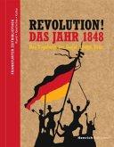 Revolution! Das Jahr 1848