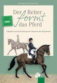 Der Reiter formt das Pferd (eBook, ePUB)