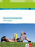 deutsch.kompetent 10. Klasse. Allgemeine Ausgabe. Schülerbuch Einführungsphase