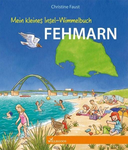 Mein kleines Insel-Wimmelbuch Fehmarn - Faust, Christine