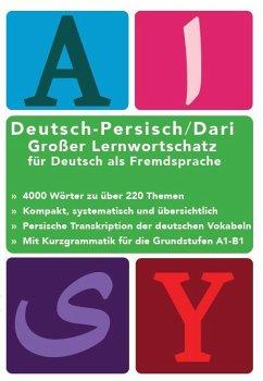 Großer Lernwortschatz Deutsch - Afghanisch / Da...