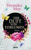 Der Duft von Eisblumen (eBook, ePUB)